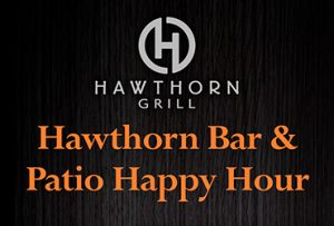 Hawthorn Grill Bar & Patio Happy Hour