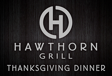 Hawthorn Grill Thanksgiving Dinner